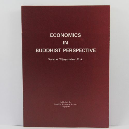 Economics in Buddhist Perspective