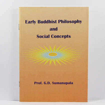 Early Buddhist Philosophy And Social Concepts