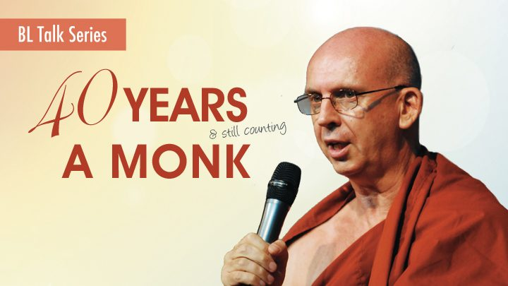 40 Years A Monk