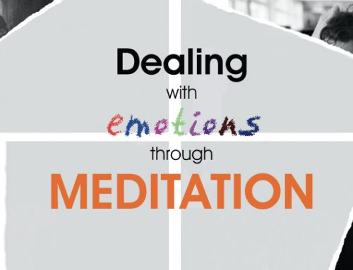 Dealing with Emotions through Meditation