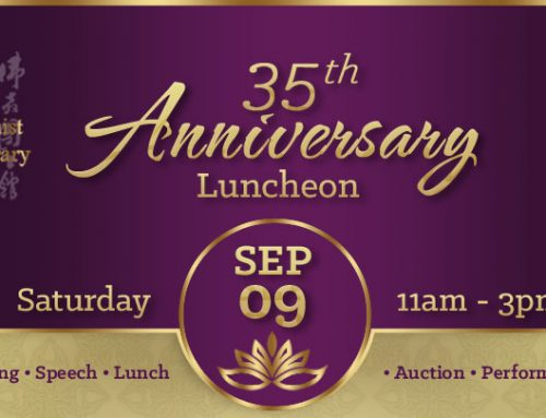 The Buddhist Library 35th Anniversary Luncheon