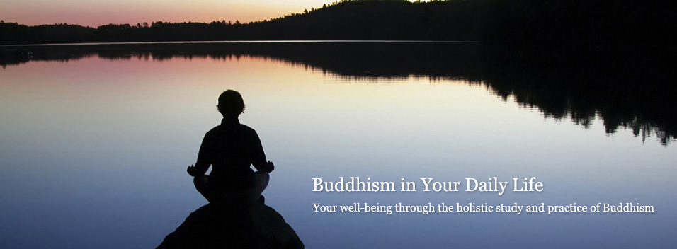 Buddhism in Your Daily Life